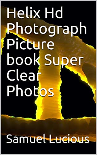 Helix Hd Photograph Picture book Super Clear Photos (English Edition)