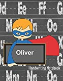 Handwriting Notebook Oliver: Dotted Lined Paper With Sketch Box - Personalized Note Pad - Story Paper Writing Journal for K-3 Grade Students