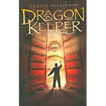 Dragon Keeper Wilkinson, Carole ( Author ) Mar-27-2007 Paperback