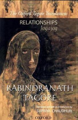 Relationships (Jogajog): Rabindranath Tagore (Oxford Tagore Translations)