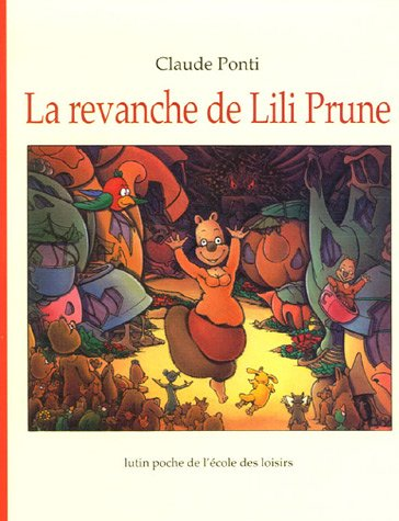 "<a href=""/node/107797"">La revanche de Lili Prune</a>"