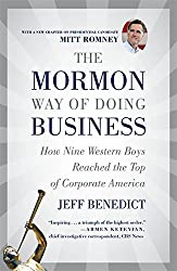 The Mormon Way of Doing Business, Revised Edition: How Nine Western Boys Reached the Top of Corporate America
