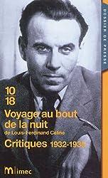 Voyage au bout de la nuit de Louis-Ferdinand Céline : Critiques 1932-1935