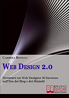 Web Design 2.0 di [Bifolco, Carmela]