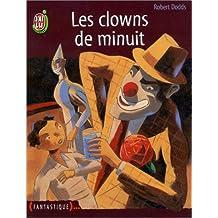 Les clowns de minuit