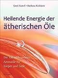 Heilende Energie der ätherischen Öle (Amazon.de)
