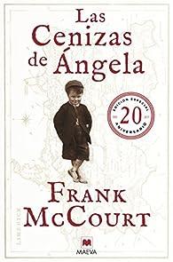 Las cenizas de Ángela 20 Aniversario par Frank Mccourt