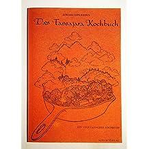 Das Tassajara-Kochbuch - Ein vegetarisches Kochbuch