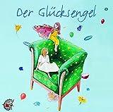 Der Glücksengel. CD. Kammermusik für Kinder