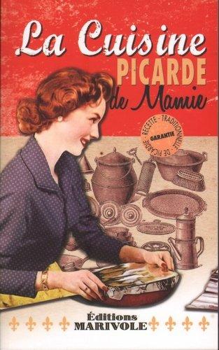 La cuisine picarde de mamie par Fanny Rose