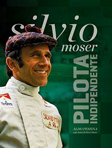 Sivio Moser. Pilota indipendente por Aldo Pessina