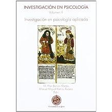 Investigación en psicología. Volumen II.: Investigación psicología aplicada (Huarte de San Juan. Serie Psicología)