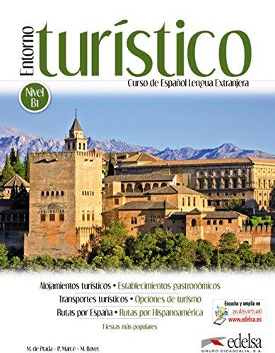 Entorno turístico - libro del alumno (Fines Específicos - Jóvenes Y Adultos - Entorno Turístico - Nivel B1-C2) por Marisa de Prada Segovia