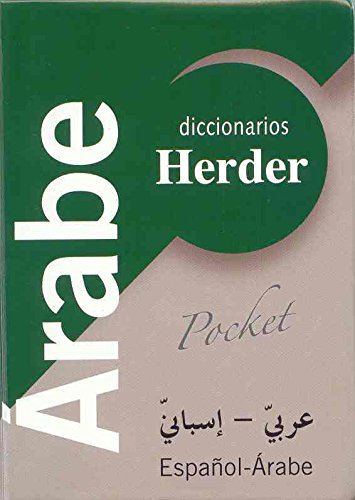 Diccionario POCKET Árabe: Árabe-Español / Español-Árabe (Diccionarios Herder) por Ignacio Ferrando