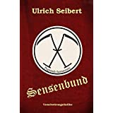 Sensenbund: Thriller (German Edition)