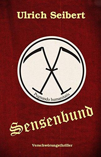 Sensenbund: Thriller (German Edition)
