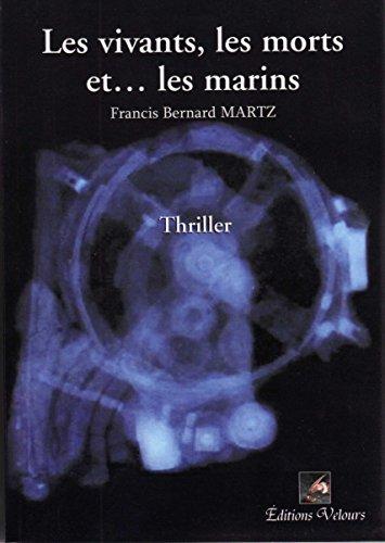 les vivants, les morts etles marins: l'extravagant Van Thussen
