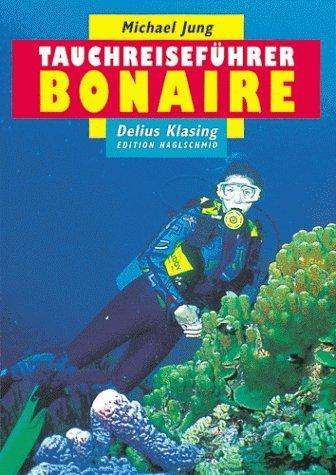Tauchreiseführer, Bd.13, Bonaire Tauchen Bonaire
