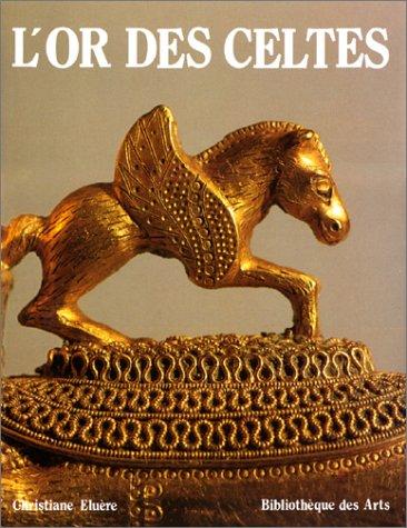 L'Or des celtes par Christiane Eluère