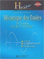 Mécanique des fluides 2e année PC-PC*/PSI-PSI* de Jean-Marie Brébec