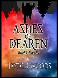 Ashes of Dearen: Books 1&2