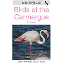 Birds of the Carmargue, France (Nature Travel Guide) (English Edition)