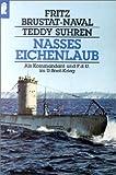 Nasses Eichenlaub - Fritz Brustat-Naval