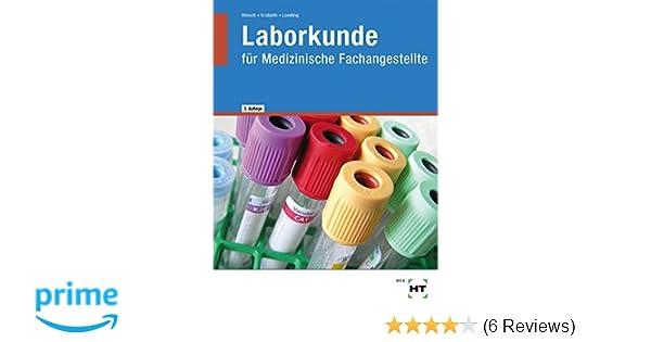 Laborkunde: für Medizinische Fachangestellte: Amazon.de: Andrea ...