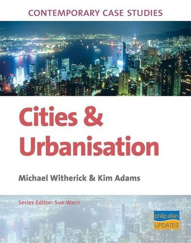 Contemporary Case Studies: Cities and Urbanisation