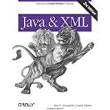 Java and XML 3rd edition by McLaughlin, Brett, Edelson, Justin (2006) Taschenbuch