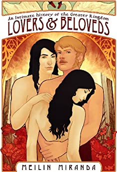 Lovers and Beloveds (An Intimate History of the Greater Kingdom Book 1) by [Miranda, MeiLin]