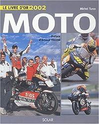 Livre d'or de la moto 2002