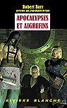 Apocalypses et Aigrefins par Barr