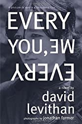 Every You, Every Me by David Levithan (2011-10-03)