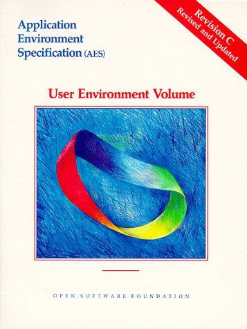Application Environment Specification (AES) User Environment Volume Revision C PDF Books
