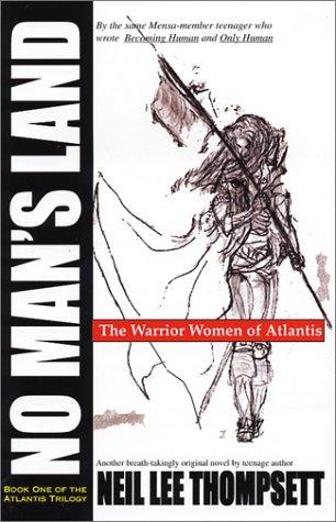 no-mans-land-the-warrior-women-of-atlantis-atlantis-trilogy