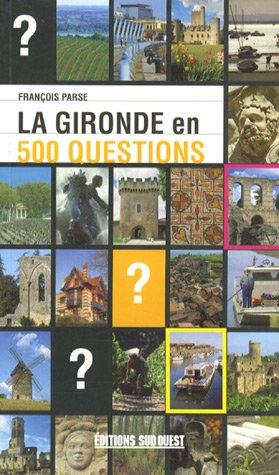 La Gironde en 500 questions