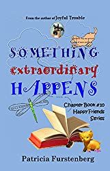 Something Extraordinary Happens, Chapter Book #10: Happy Friends, diversity stories children's series