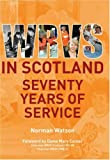 The History of the WRVS in Scotland: Seventy Years of Service