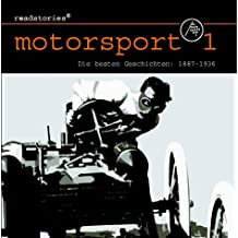 Roadstories - Motorsport 1: Die besten Geschichten von 1887 bis 1936
