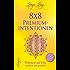 8 x 8 Premiumintentionen: Wohlstand und Fülle anziehen und genießen