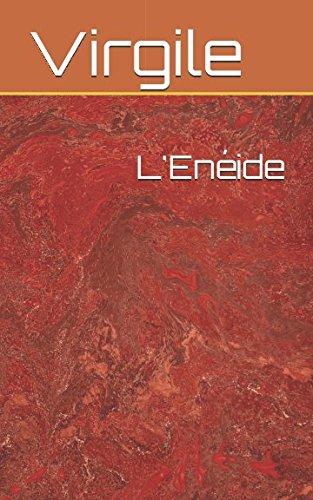 L'Enéide (L'Enéide Version Complète)