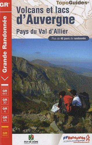 Volcans et lacs d'Auvergne - Pays du Val d'Allier : Grande randonnée