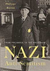 Nazi Anti-semitism: From Prejudice to the Holocaust