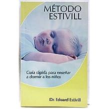 Método Estivill: guía rapida para enseñar a dormir a los niños
