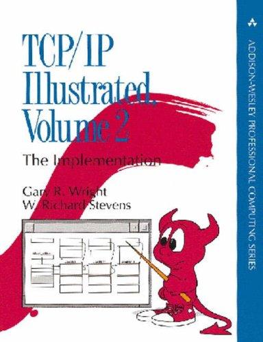 TCP/IP Illustrated II: The Implementation: The Implementation v. 2 (APC) por W. Richard Stevens