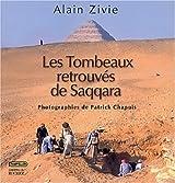 Les Tombeaux retrouvés de Saqqara