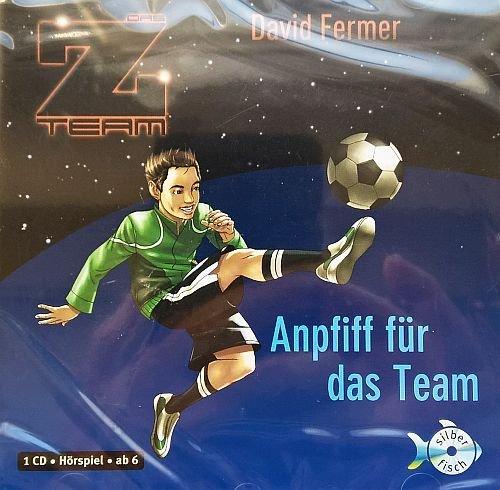 Anpfiff für das Team - Das Z-Team # 1 (Ein Hörbuch für Kinder ab 6 Jahren) [1 Audio-CD - 43 Min. / Audiobook]