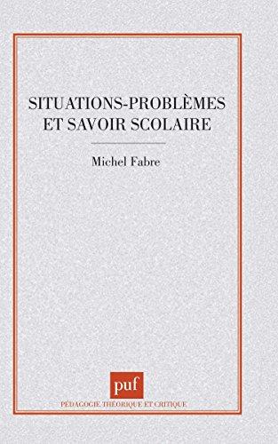 Situations, problmes et savoir scolaire
