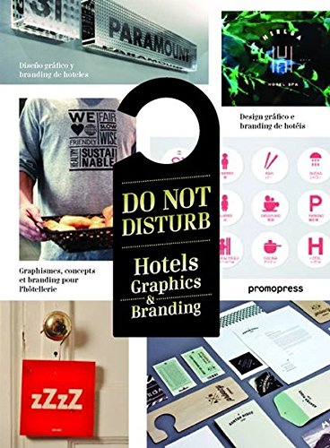 Do Not Disturb. Hotels Graphics & Branding